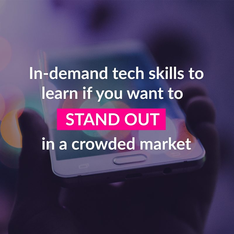 In-demand tech skills to stand out